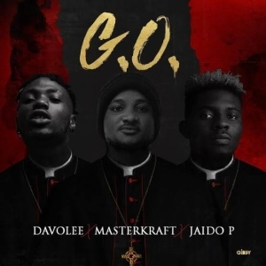 Davolee – G.O Ft. Masterkraft & Jaido P