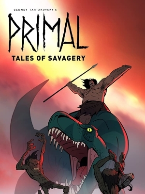 Primal: Tales of Savagery (2019) (Animation) (Movie)