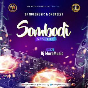 DJ MoreMusic & Snoweezy – Somebodi Mix