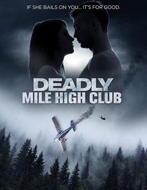 Deadly Mile High Club (2020)