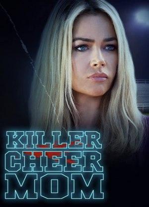 Killer Cheer Mom (2021)