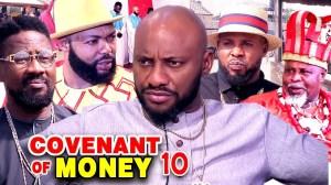 COVENANT OF MONEY SEASON 10 (2020 Nollywood Movie)