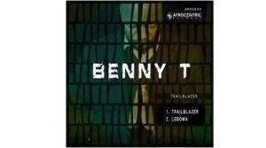Benny T – Lebowa
