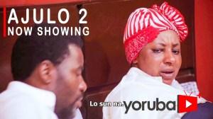 Ajulo Part 2 (2021 Yoruba Movie)
