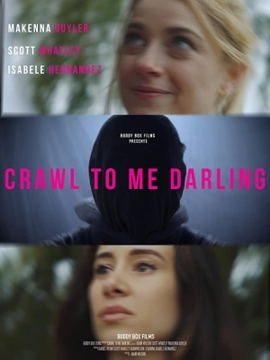 Crawl to Me Darling (2020)