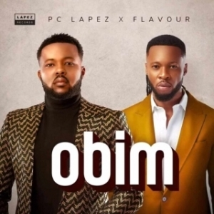 Pc Lapez – Obim (Remix) ft. Flavour