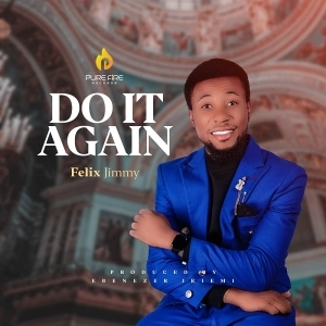 Felix Jimmy – Do It Again