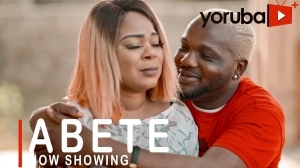 Abete (2021 Yoruba Movie)