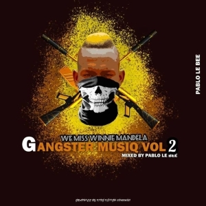 Pablo Le Bee – Gangster MusiQ Vol.2 (GrootmanSuff)