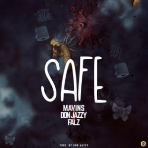 Mavins Ft. Don Jazzy, Falz - Safe