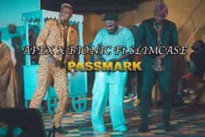 Apex And Bionic – Passmark ft. Slimcase (Video)
