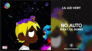 Lil Uzi Vert – No Auto Ft. Lil Durk