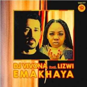 DJ Vivona, Lizwi – Emakhaya (Main Mix)