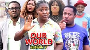 Our World Season 9