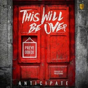 Preye Odede - This Will be Over