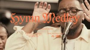 Maverick City – Hymns Medley ft. Chandler Moore (Video)