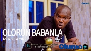 Olorun Babanla (2021 Yoruba Movie)