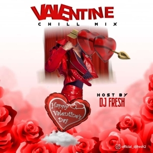 Dj Fresh – Valentine Chill Mix
