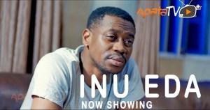 Inu Eda (2021 Yoruba Movie)