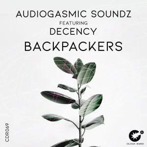 AudioGasmic SoundZ – Backpackers Ft. Decency