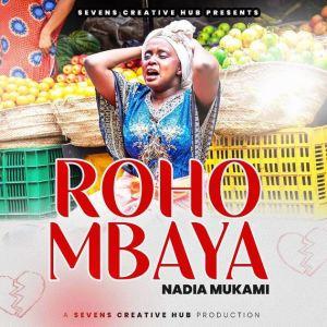 Nadia Mukami – Roho Mbaya