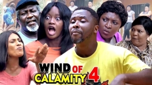 Wind of Calamity Season 4  (2020 Nollywood Movie)