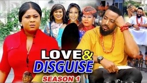 Love & Disguise (2020 Nollywood Movie)