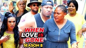 When Love Is Gone Season 8