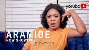 Aramide (2021 Yoruba Movie)