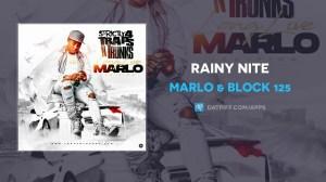 Marlo & Block 125 – Rainy Nite