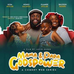 Lasisi Elenu - Mama & Papa Godspower