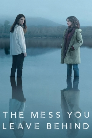 The Mess You Leave Behind Season 01