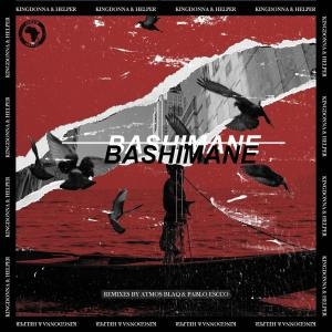 KingDonna & Helper RSA – Bashimane (Incl. Remixes) EP