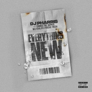 DJ Pharris Ft. Chance the Rapper, Wiz Khalifa & Rockie Fresh – Everything New