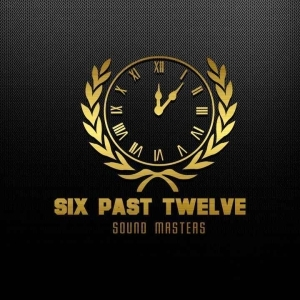 Six Past Twelve – Monyamaneng Ft. Blesser & Ghabi London