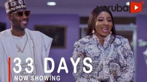 33 Days (2021 Yoruba Movie)