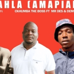 Ckhumba The Boss – Iyalahla Ft Mr Des & DemummySon