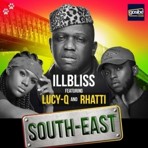 ILLBLISS Ft. Lucy G & Rhatti – South East