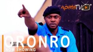 Oronro (2021 Yoruba Movie)