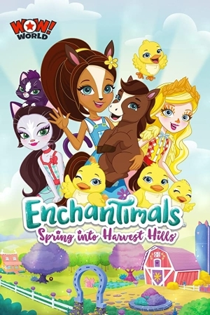 Enchantimals: Spring Into Harvest Hills (2020) (Animation)