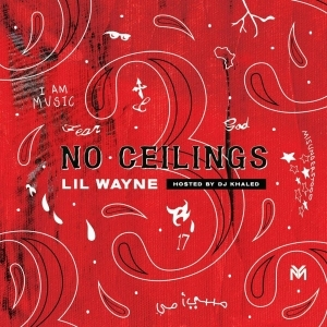 Lil Wayne - No Ceilings 3 (Album)