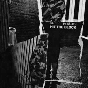 SL Ft. PA Salieu - Hit The Block