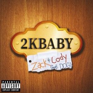 2KBABY – Zack & Cody Ft. DDG