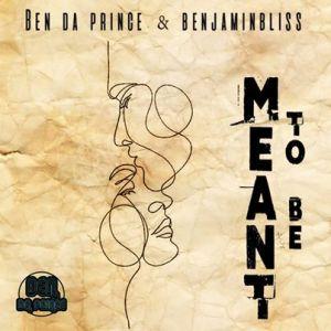 Ben Da Prince & BenjaminBliss – Meant To Be (Vocal Mix)