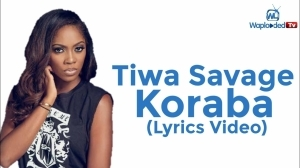 Tiwa Savage - Koroba (Lyrics Video)