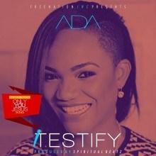 Ada Ehi Song - I Testify