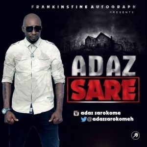 Adaz - Sare (Produced By Saint Lahrie)