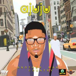 Ajuju - Another Man Country