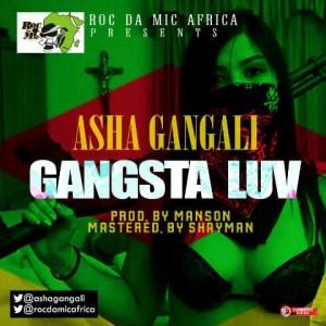 Asha Gangali - Gangsta Luv