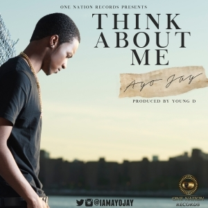 Ayo Jay - Think About Me